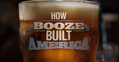How Booze Built America