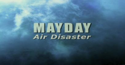 Mayday Air Disaster